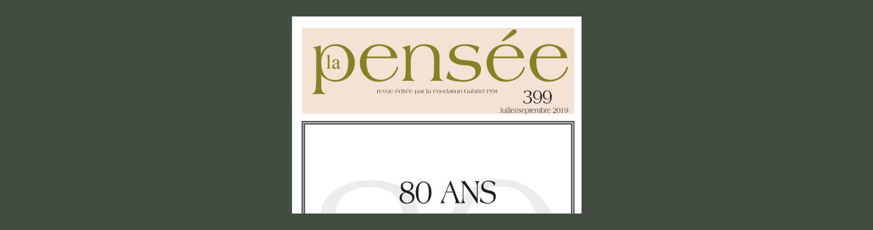 La Pensée n° 399 – 80 ans
