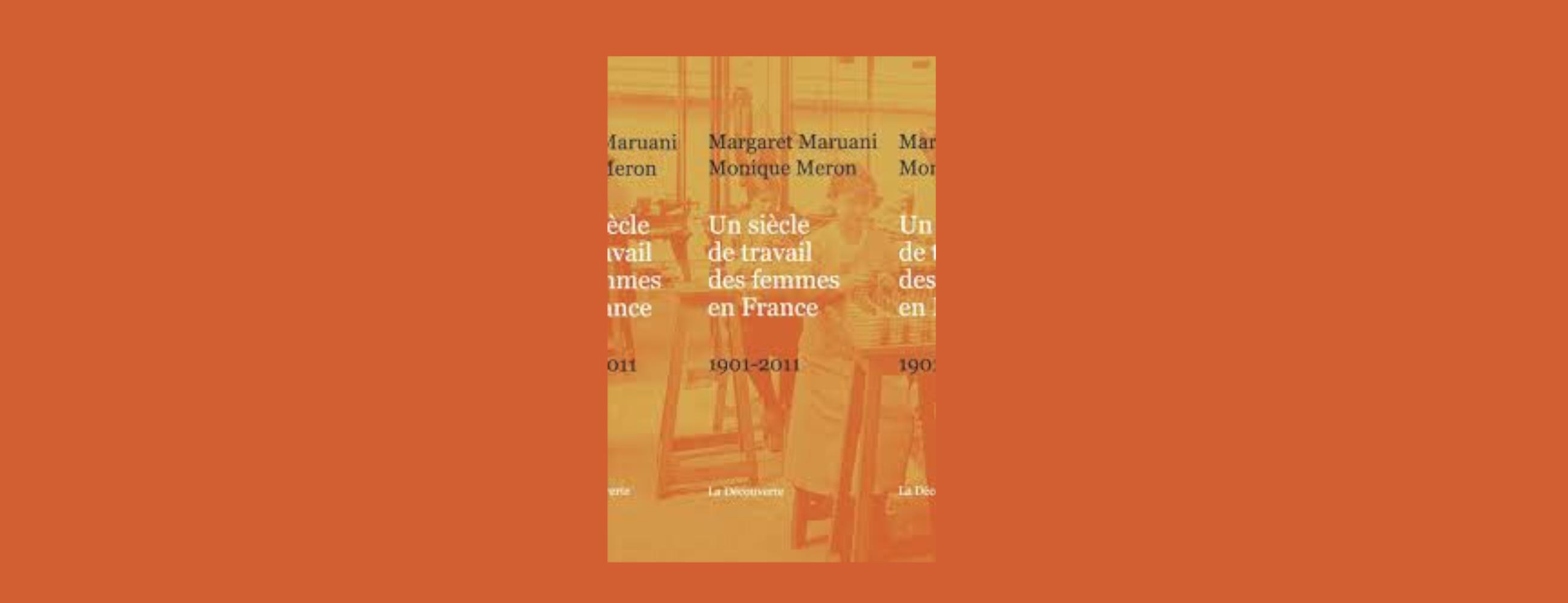La place des femmes au travail en France au XXe siècle : le chiffre est politique, avec Margaret Maruani et Monique Meron (10 mars 2020)