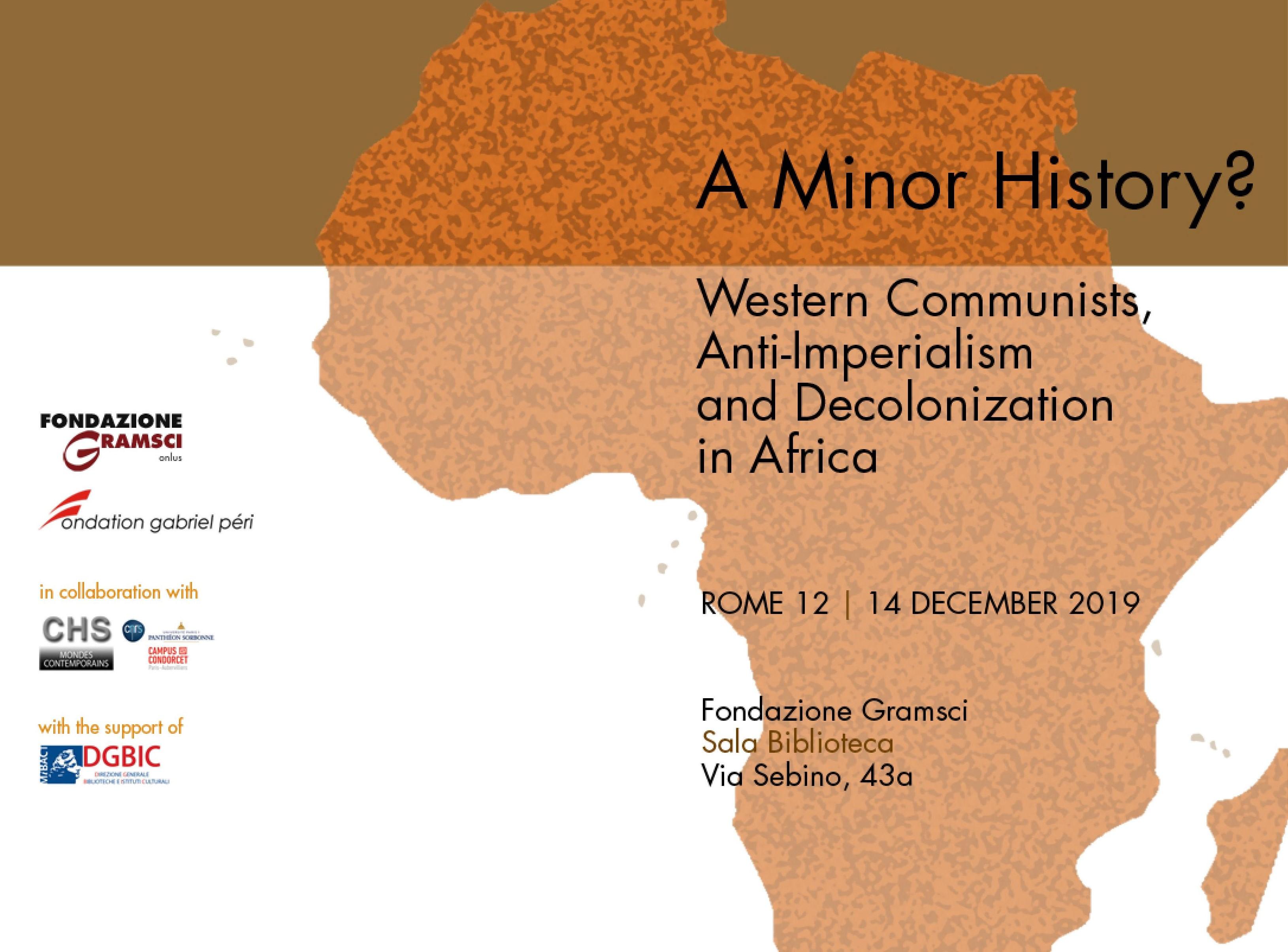 Colloque : Une histoire mineure ? Les communistes occidentaux, l'anti-impérialisme et la décolonisation africaine. 12-14 déc.