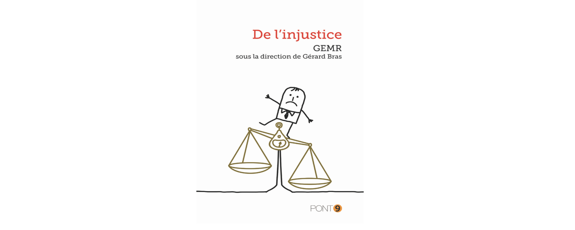 «De l'injustice», nouveau volume du Groupe d'études du matérialisme rationnel (GEMR).