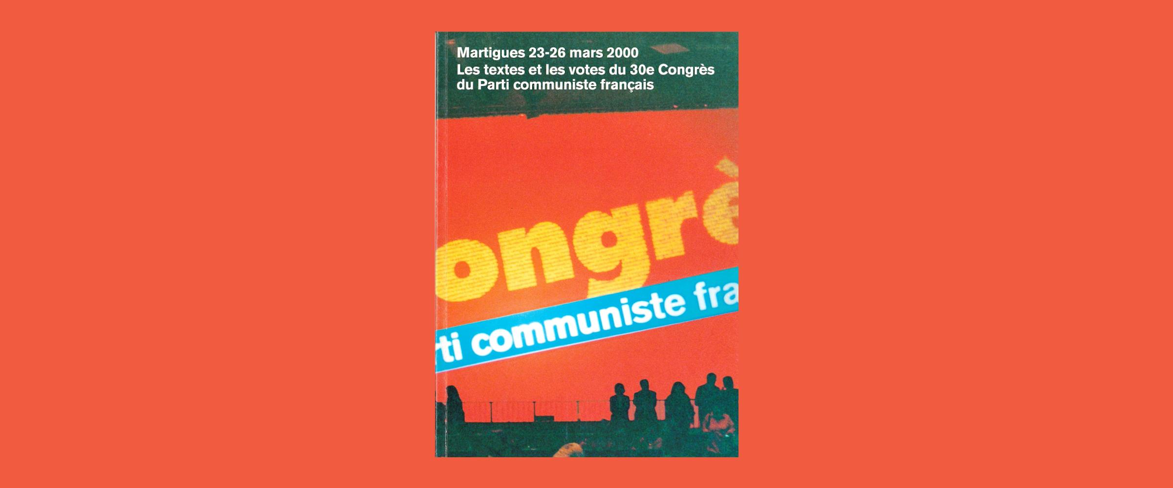 30ème Congrès, Martigues, mars 2000. Le grand malentendu